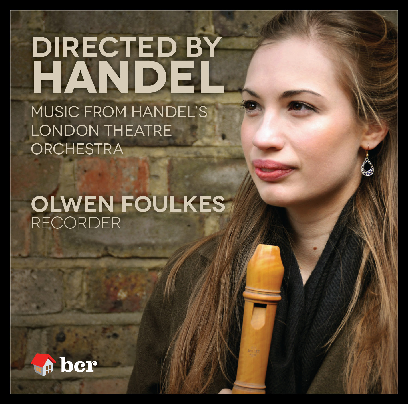 CD cover image of Directed by Handel, showing Olwen Foulkes holding recorder